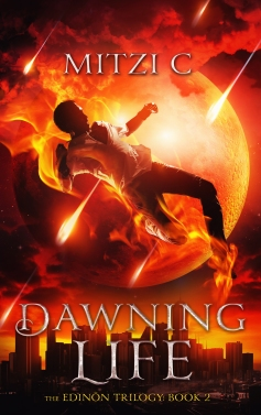 Dawning Life: Book 2 in The Edinön Trilogy